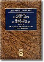 DERECHO  INMOBILIARIO REGISTRAL O HIPOTECARIO. TOMO III
