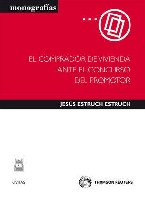 EL COMPRADOR DE VIVIENDA ANTE EL CONCURSO DEL PROMOTOR