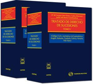 TRATADO DE DERECHO DE SUCESIONES (TOMO I) - (CÓDIGO CIVIL Y NORMATIVA CIVIL AUTONÓMICA: ARAGÓN, BALE