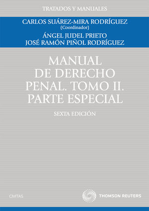 MANUAL DE DERECHO PENAL. TOMO II. PARTE ESPECIAL