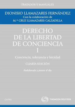 DERECHO DE LA LIBERTAD DE CONCIENCIA, I - CONCIENCIA, TOLERANCIA Y LAICIDAD
