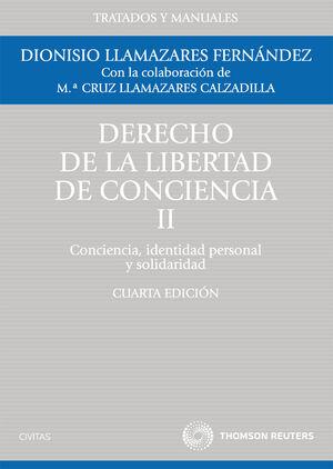 DERECHO DE LA LIBERTAD DE CONCIENCIA, II - CONCIENCIA, IDENTIDAD PERSONAL Y SOLIDARIDAD