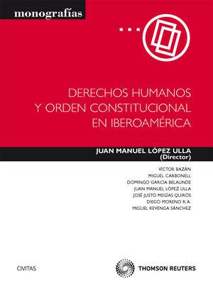 DERECHOS HUMANOS Y ORDEN CONSTITUCIONAL EN IBEROAMÉRICA