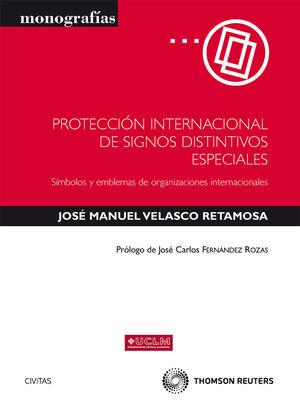 PROTECCIÓN INTERNACIONAL DE SIGNOS DISTINTIVOS ESPECIALES - SIMBOLOS Y EMBLEMAS DE ORGANIZACIONES INTERNACIONALES