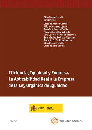 EFICIENCIA, IGUALDAD Y EMPRESA. LA APLICABILIDAD REAL A LA EMPRESA DE LA LEY ORGÁNICA DE IGUALDAD