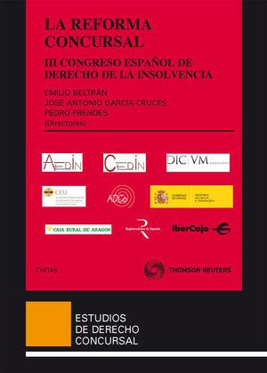 LA REFORMA CONCURSAL - III CONGRESO ESPAÑOL DE DERECHO DE LA INSOLVENCIA