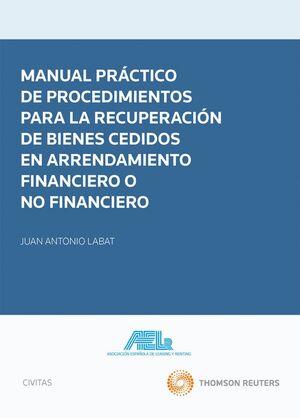 MANUAL PRÁCTICO DE PROCEDIMIENTOS PARA LA RECUPERACIÓN DE BIENES CEDIDOS EN ARRENDAMIENTO FINANCIERO O NO FINANCIERO