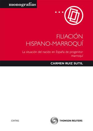 FILIACIÓN HISPANO-MARROQUÍ - LA SITUACIÓN DEL NACIDO EN ESPAÑA DE PROGENITOR MARROQUÍ.