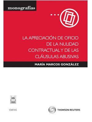 LA APRECIACIÓN DE OFICIO DE LA NULIDAD CONTRACTUAL Y DE LAS CLÁUSULAS ABUSIVAS