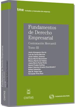 FUNDAMENTOS DEDERECHO EMPRESARIAL III - CONTRATACIÓN MERCANTIL