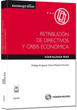 RETRIBUCIÓN DE DIRECTIVOS Y CRISIS ECONÓMICA