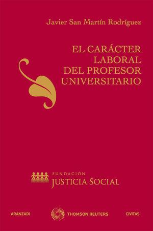 EL CARÁCTER LABORAL DEL PROFESOR UNIVERSITARIO