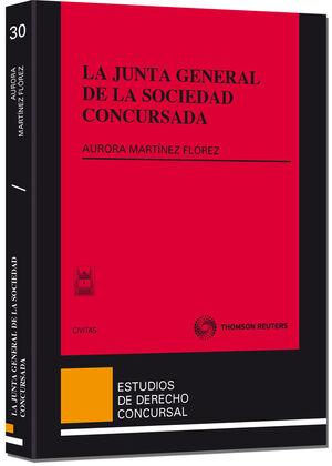 LA JUNTA GENERAL DE LA SOCIEDAD CONCURSADA