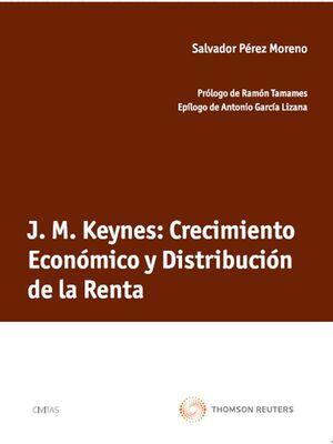 J. M. KEYNES: CRECIMIENTO ECONÓMICO Y DISTRIBUCIÓN DE LA RENTA