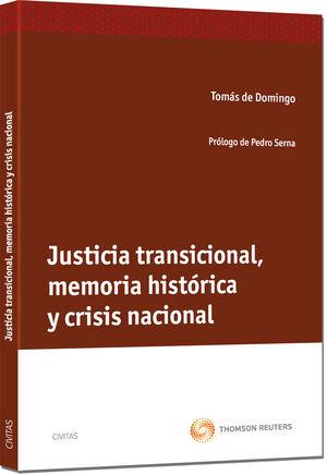 JUSTICIA TRANSICIONAL, MEMORIA HISTÓRICA Y CRISIS NACIONAL