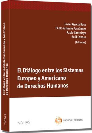EL DIÁLOGO ENTRE LOS SISTEMAS EUROPEO Y AMERICANO DE DERECHOS HUMANOS