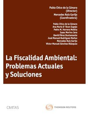 LA FISCALIDAD AMBIENTAL: PROBLEMAS ACTUALES Y SOLUCIONES
