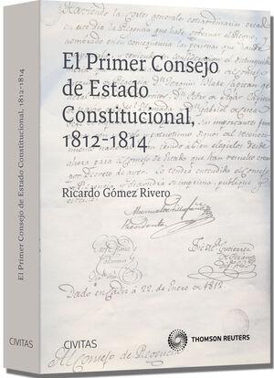 EL PRIMER CONSEJO DE ESTADO CONSTITUCIONAL, 1812-1814