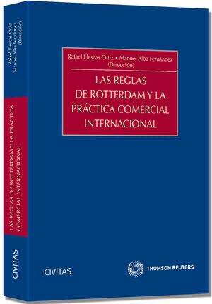 LAS REGLAS DE ROTTERDAM Y LA PRÁCTICA COMERCIAL INTERNACIONAL