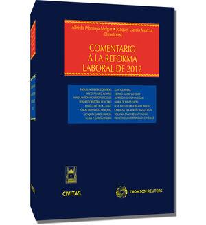 COMENTARIO A LA REFORMA LABORAL DE 2012