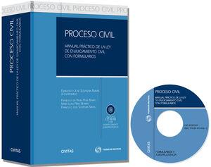 PROCESO CIVIL - MANUAL PRÁCTICO DE LA LEY DE ENJUICIAMIENTO CIVIL CON FORMULARIOS