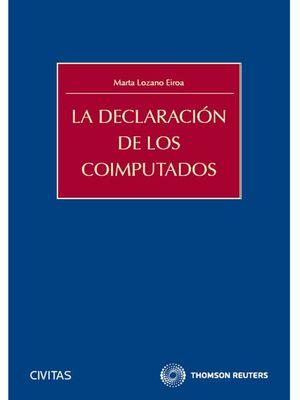 LA DECLARACIÓN DE LOS COIMPUTADOS
