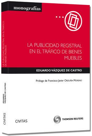LA PUBLICIDAD REGISTRAL EN EL TRÁFICO DE BIENES MUEBLES