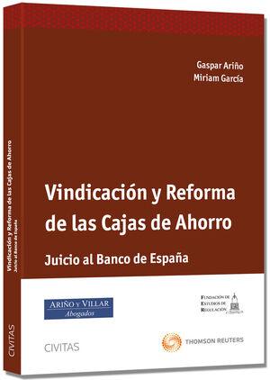 VINDICACIÓN Y REFORMA DE LAS CAJAS DE AHORRO - JUICIO AL BANCO ESPAÑA