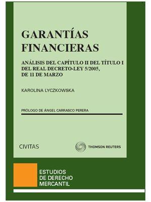 GARANTÍAS FINANCIERAS - ANÁLISIS DEL CAPÍTULO II DEL TÍTULO I DEL REAL DECRETO-LEY 5/2005, DE 11 DE MARZO