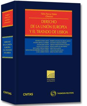 DERECHO DE LA UNIÓN EUROPEA Y EL TRATADO DE LISBOA