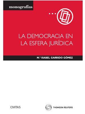 LA DEMOCRACIA EN LA ESFERA JURÍDICA