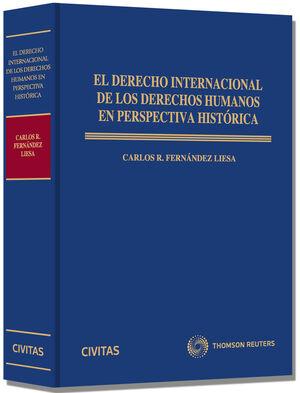 EL DERECHO INTERNACIONAL DE LOS DERECHOS HUMANOS EN PERSPECTIVA HISTÓRICA