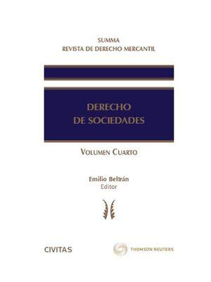 SUMMA REVISTA DE DERECHO MERCANTIL. DERECHO DE SOCIEDADES (VOL. IV)