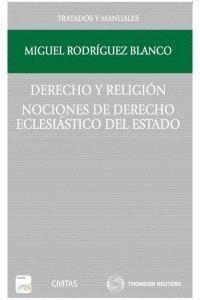 DERECHO Y RELIGIÓN. NOCIONES DE DERECHO ECLESIÁSTICO DEL ESTADO (PAPEL + E-BOOK) NOCIONES DE DERECHO