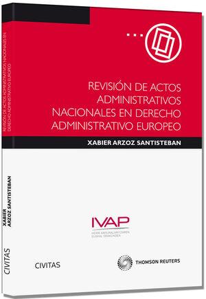 REVISIÓN DE ACTOS ADMINISTRATIVOS NACIONALES EN DERECHO ADMINISTRATIVO EUROPEO