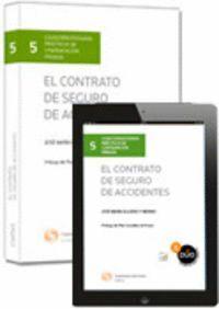 EL CONTRATO DE SEGURO DE ACCIDENTES  (PAPEL + E-BOOK)