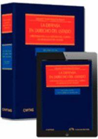 LA DEFENSA EN DERECHO DEL ESTADO (PAPEL + E-BOOK) - APROXIMACIÓN A LA HISTORIA DEL CUERPO DE ABOGADO