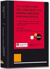 LA CALIFICACIÓN DEL CONCURSO Y LA RESPONSABILIDAD POR INSOLVENCIA. V CONGRESO ESPAÑOL  DE DERECHO DE