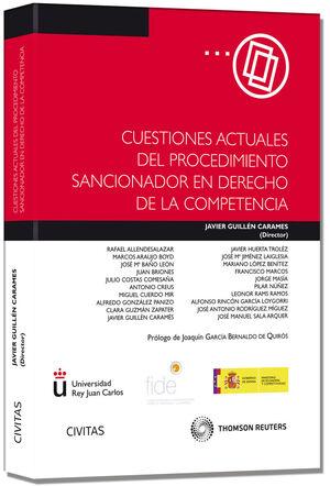 CUESTIONES ACTUALES DEL PROCEDIMIENTO SANCIONADOR EN DERECHO DE LA COMPETENCIA