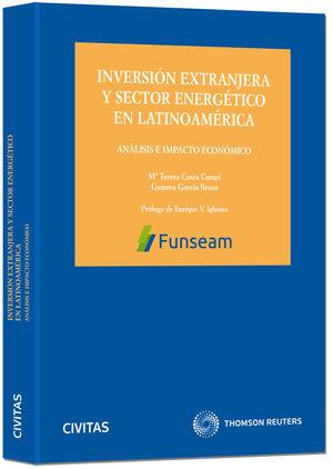 INVERSIÓN EXTRANJERA Y SECTOR ENERGÉTICO EN LATINOAMÉRICA