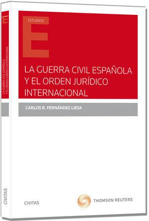 LA GUERRA CIVIL ESPAÑOLA Y EL ORDEN JURÍDICO INTERNACIONAL
