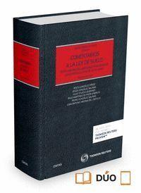 COMENTARIOS A LA LEY DE SUELO (PAPEL + E-BOOK) TEXTO REFUNDIDO APROBADO POR DECRETO LEGISLATIVO 2/20