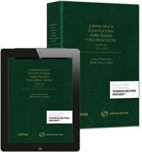 JURISPRUDENCIA CONSTITUCIONAL SOBRE TRABAJO Y SEGURIDAD SOCIAL TOMO XXX: 2012 Y 2013 (PAPEL + E-BOOK