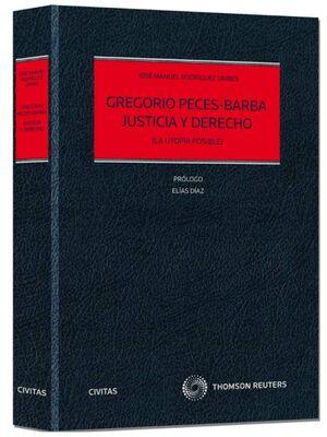 GREGORIO PECES-BARBA. JUSTICIA Y DERECHO