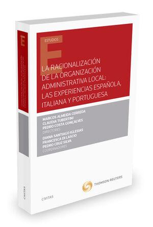 LA RACIONALIZACIÓN DE LA ORGANIZACIÓN ADMINISTRATIVA LOCAL: LAS EXPERIENCIAS ESPAÑOLA, ITALIANA Y PORTUGUESA