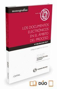 LOS DOCUMENTOS ELECTRÓNICOS EN EL ÁMBITO DEL PROCESO (PAPEL + E-BOOK)