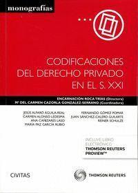 CODIFICACIONES DEL DERECHO PRIVADO EN EL S. XXI (PAPEL + E-BOOK)