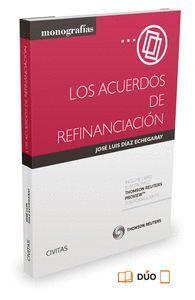 LOS ACUERDOS DE REFINANCIACIÓN (PAPEL + E-BOOK)