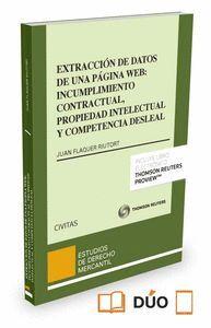 EXTRACCIÓN DE DATOS DE UNA PÁGINA WEB: INCUMPLIMIENTO CONTRACTUAL, PROPIEDAD INTELECTUAL Y COMPETENC