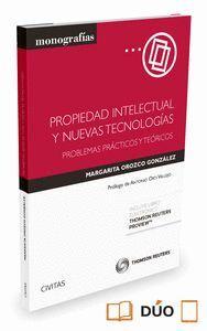 PROPIEDAD INTELECTUAL Y NUEVAS TECNOLOGAS (PAPEL + E-BOOK) PROBLEMAS PRÁCTICOS Y TEÓRICOS